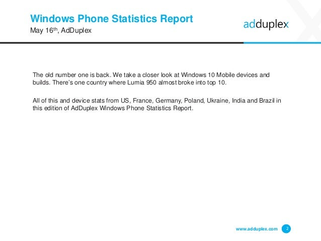 Windows Phone Statistics Report The old number one is back. We take a closer look at Windows 10 Mobile devices and builds....