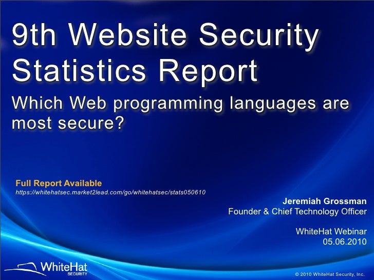 9th Website Security Statistics Report Which Web programming languages are most secure?   Full Report Available https://wh...