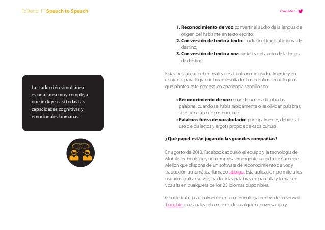 1. Reconocimiento de voz: convertir el audio de la lengua de origen del hablante en texto escrito;  2. Conversión de texto...