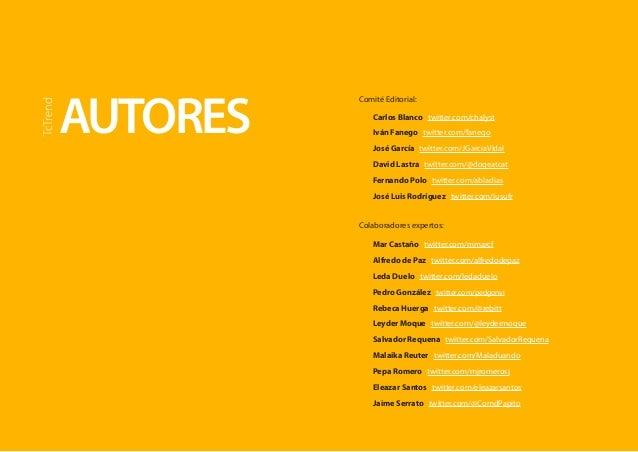 AUTORES  TcTrend  Carlos Blanco twitter.com/chalyst  Iván Fanego twitter.com/fanego  José García twitter.com/JGarciaVidal ...