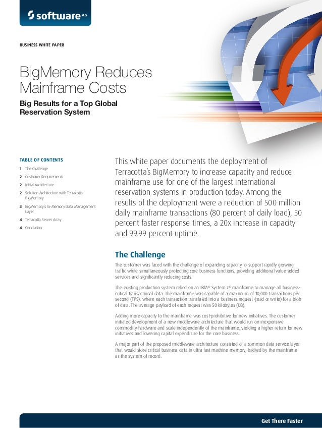 BigMemory Reduces Mainframe Costs Big Results for a Top Global Reservation System This white paper documents the deploymen...