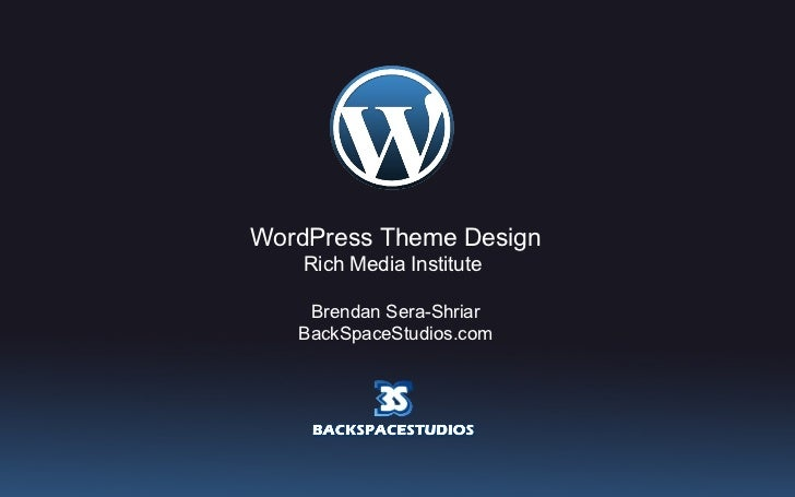 WordPress Theme Design Rich Media Institute  Brendan Sera-Shriar BackSpaceStudios.com