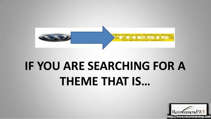 IF YOU ARE SEARCHING FOR A THEME THAT IS…<br />