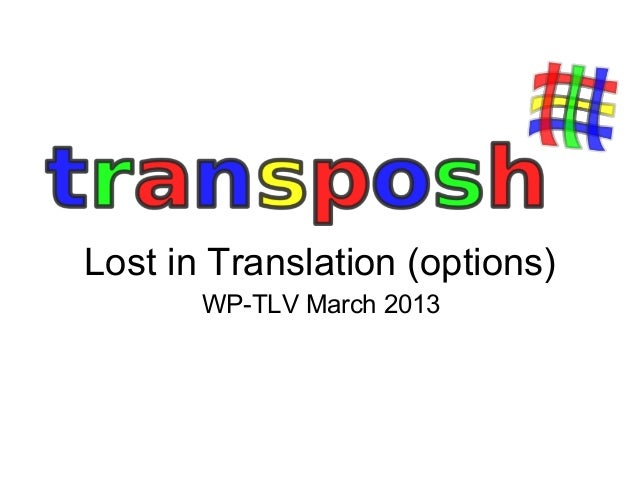 Lost in Translation (options)       WP-TLV March 2013