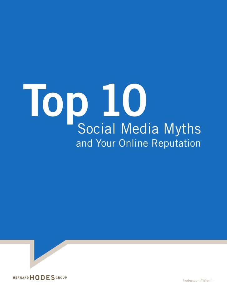 Top 10   Social Media Myths   and Your Online Reputation                             hodes.com/listenin