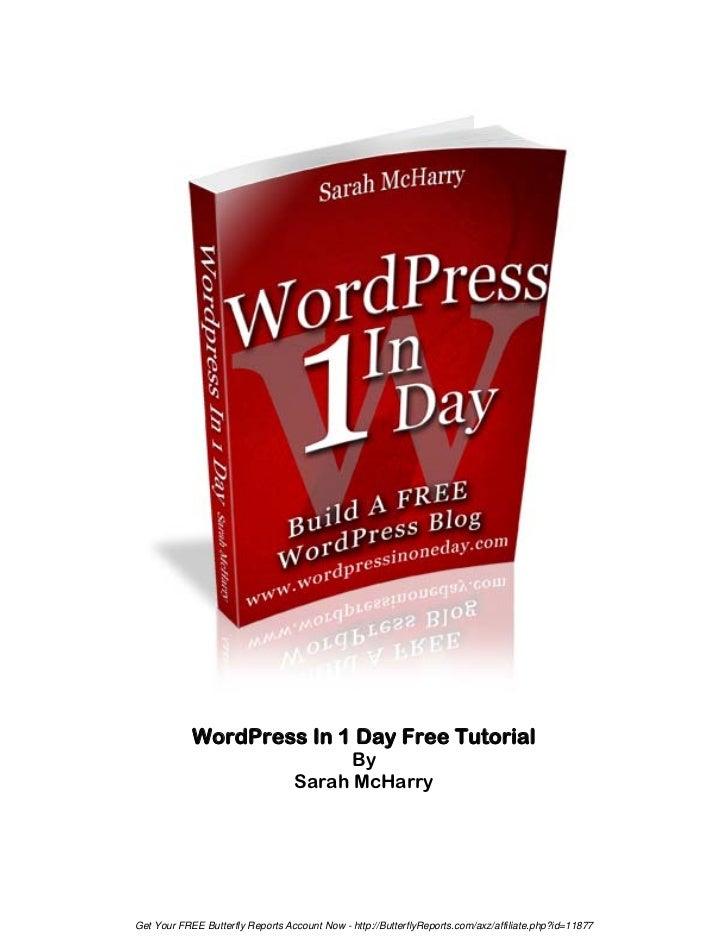 WordPress In 1 Day Free Tutorial                                        By                                  Sarah McHarryG...
