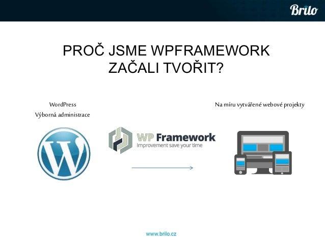 WP Weekend - Úvod do WP Frameworku Slide 2