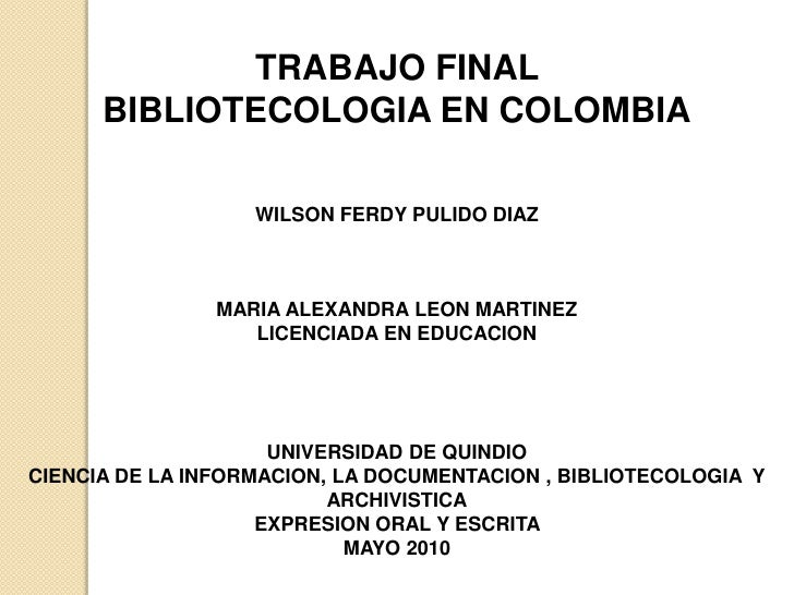 bibliotecologia en colombia  Slide 2