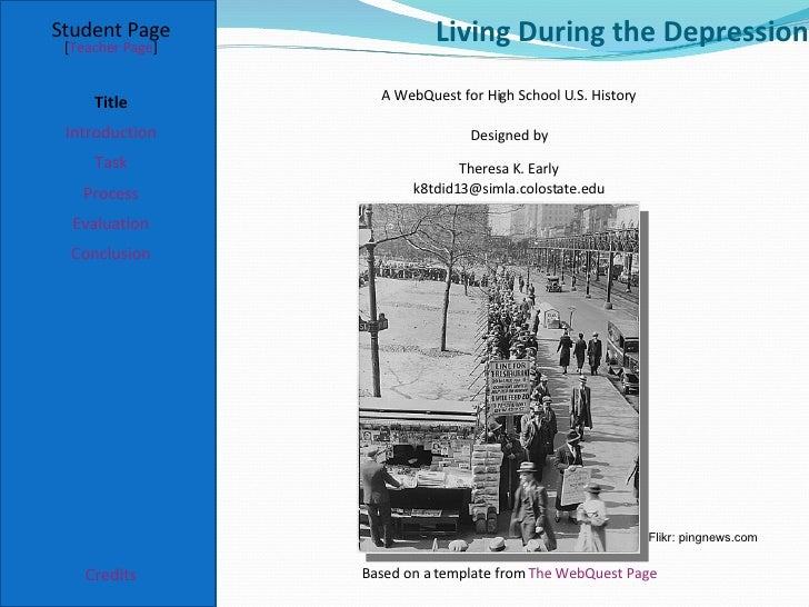 Living During the Depression Student Page Title Introduction Task Process Evaluation Conclusion Credits [ Teacher Page ] A...