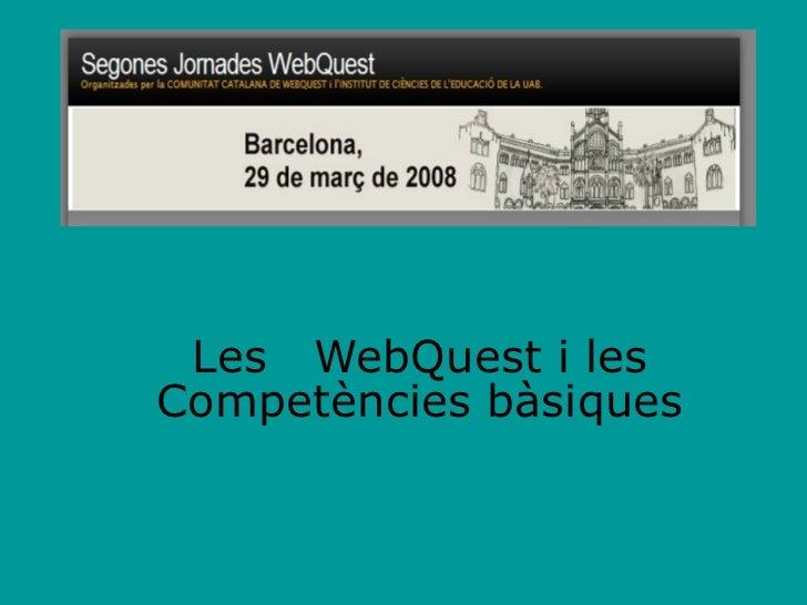 Les  WebQuest i les Competències bàsiques