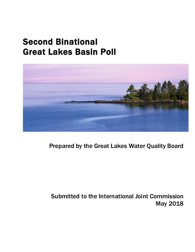 Second Binational Great Lakes Basin Poll Prepared by the Great Lakes Water Quality Board Submitted to the International Jo...