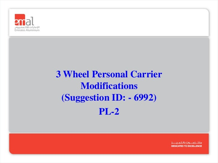 3 Wheel Personal Carrier     Modifications (Suggestion ID: - 6992)          PL-2