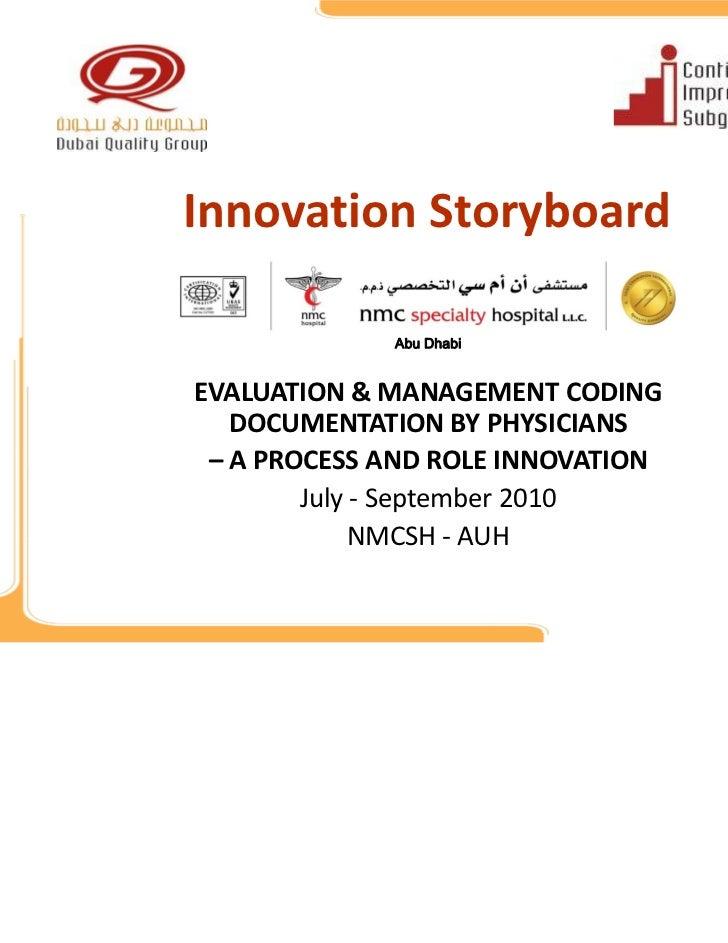 InnovationStoryboard             Abu DhabiEVALUATION&MANAGEMENTCODING   DOCUMENTATIONBYPHYSICIANS – APROCESSAND...