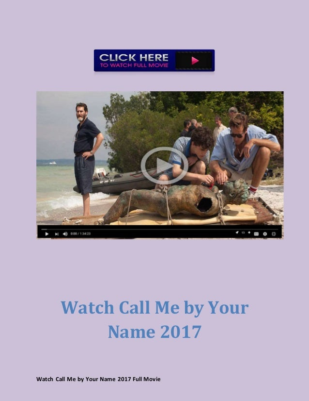Watch Call Me By Your Name 2017 Full Movie Streaming Online