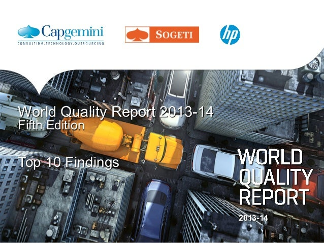 2013-14 Top 10 Findings World Quality Report 2013-14 Fifth Edition