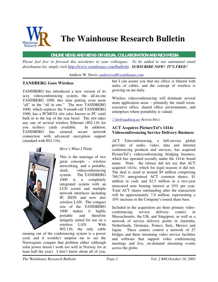 The Wainhouse Research Bulletin                  ONLINE NEWS AND VIEWS ON VISUAL COLLABORATION AND RICH MEDIA Please feel ...