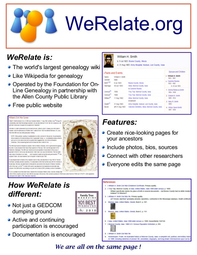 WeRelate.orgWeRelate is:We are all on the same page !The worlds largest genealogy wikiLike Wikipedia for genealogyOperated...
