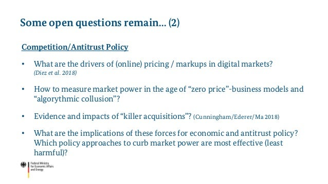 Competition/Antitrust Policy • What are the drivers of (online) pricing / markups in digital markets? (Díez et al. 2018) •...
