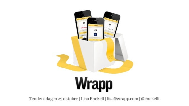 Tendensdagen 25 oktober   Lisa Enckell   lisa@wrapp.com   @enckelli