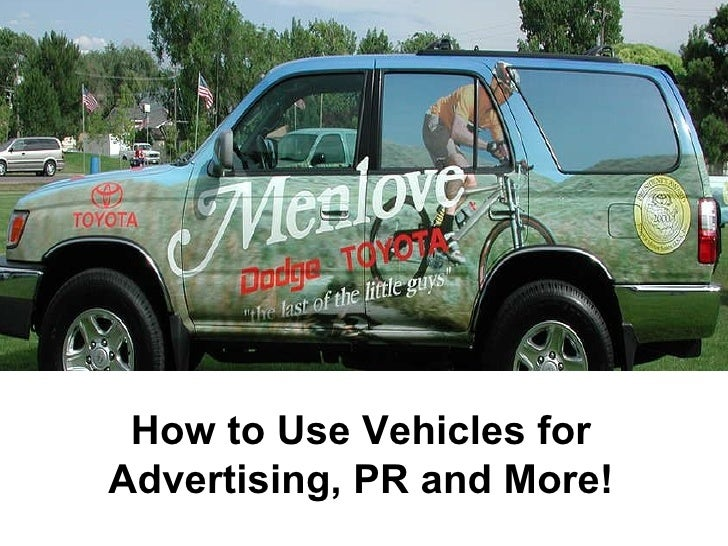 How to Use Vehicles for Advertising, PR and More!