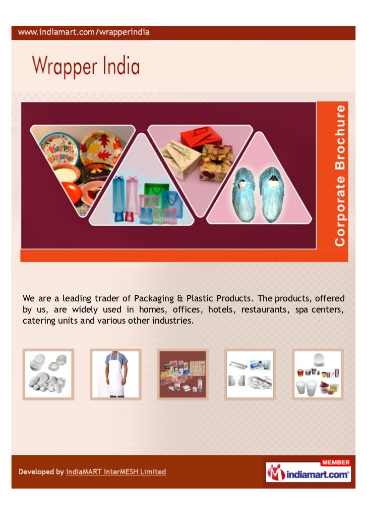 We are a leading trader of Packaging & Plastic Products. The products, offeredby us, are widely used in homes, offices, ho...