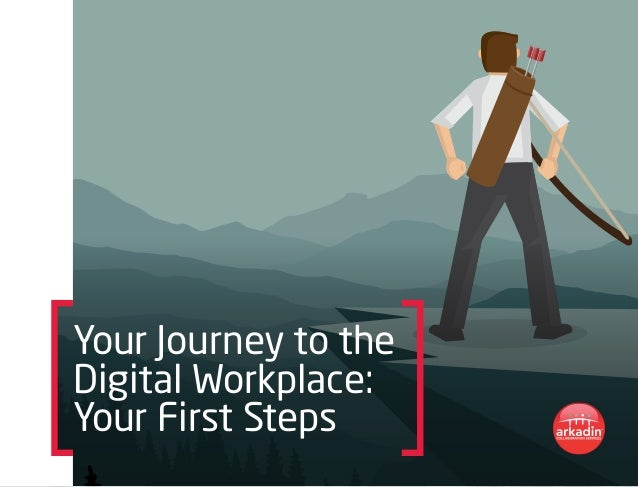 Your Journey to the Digital Workplace: Your First Steps
