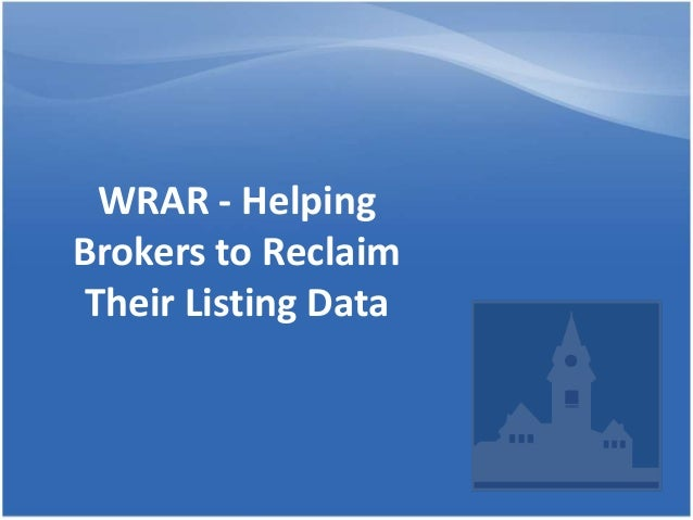 WRAR - Helping Brokers to Reclaim Their Listing Data