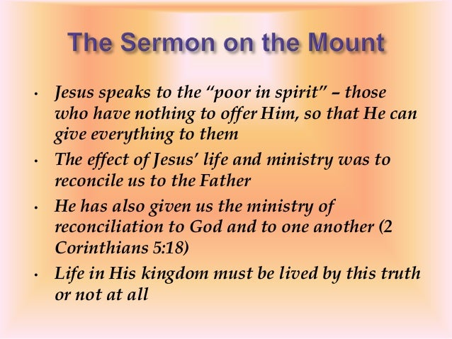 """• Jesus speaks to the """"poor in spirit"""" – those who have nothing to offer Him, so that He can give everything to them • The..."""