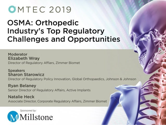 Our Story…. Who is OSMA? Our Evolution Fostering Collaborative Partnerships in the Orthopedic Industry