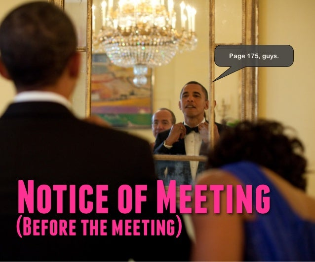 Page 175, guys.Noticemeeting)(Before the            of Meeting