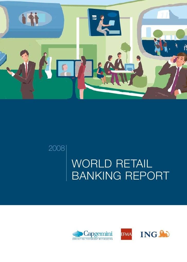 2008         WORLD RETAIL        BANKING REPORT