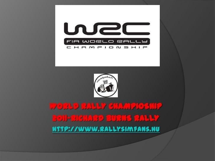 WORLD RALLY CHAMPIOSHIP2011-RICHARD BURNS RALLYhttp://www.rallysimfans.hu