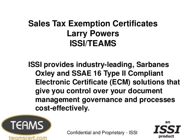 Oxley and SSAE 16 Type II Compliant  Electronic Certificate (ECM) solutions that  give you control over your document  man...