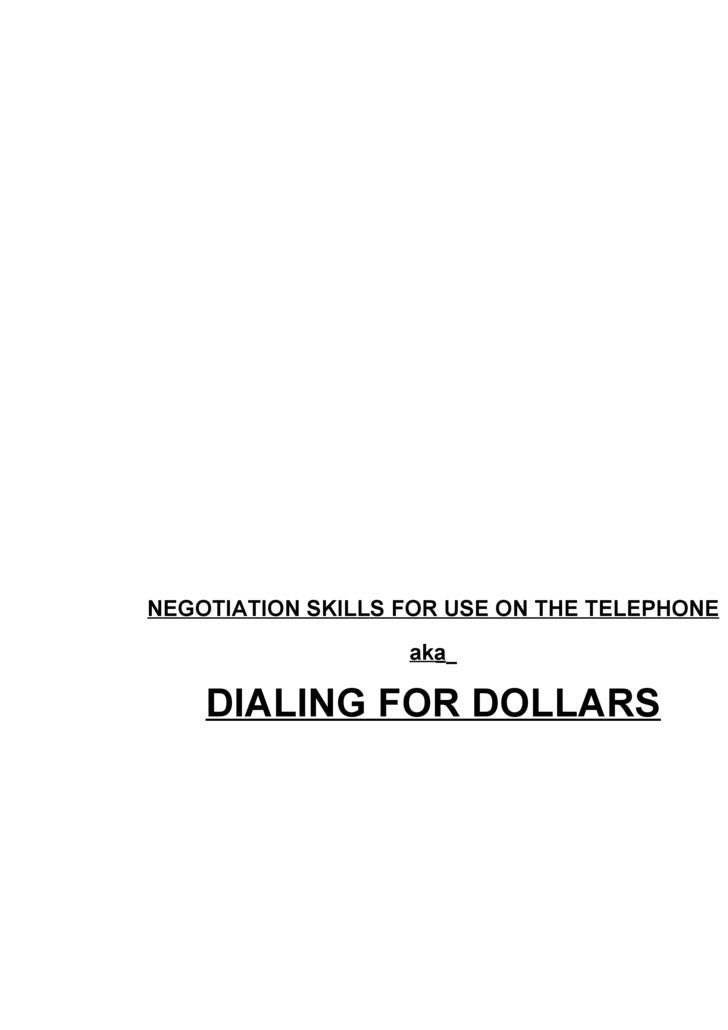 NEGOTIATION SKILLS FOR USE ON THE TELEPHONE aka   DIALING FOR DOLLARS
