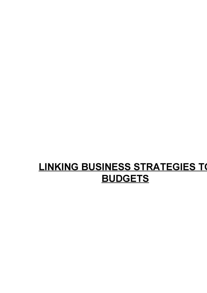 LINKING BUSINESS STRATEGIES TO BUDGETS