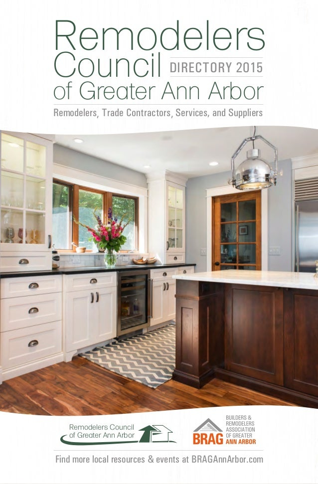 Find more local resources & events at BRAGAnnArbor.com Remodelers Council of Greater Ann Arbor Remodelers, Trade Contracto...