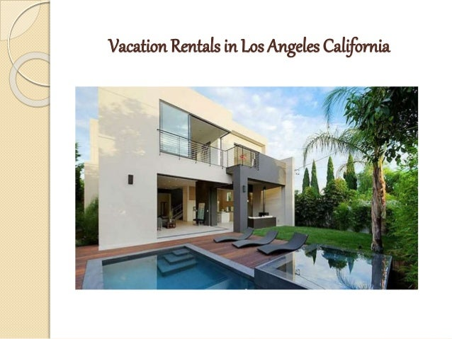 2. Vacation Rentals In Los Angeles California ...