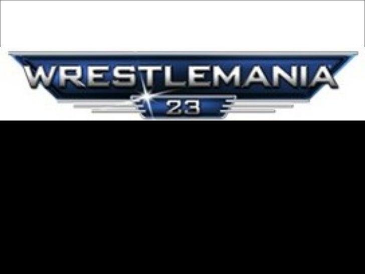 Wrestle Mania 23