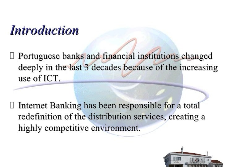 innovative methods services used by banking sector marketing essay Ict products in use in the banking industry include automated teller machine, smart cards, telephone banking, micr, electronic funds transfer, electronic data interchange, electronic home and office banking.