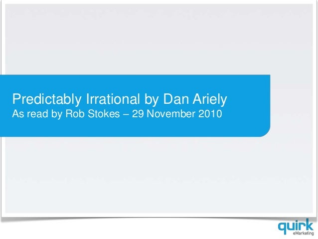 Predictably Irrational by Dan Ariely As read by Rob Stokes – 29 November 2010
