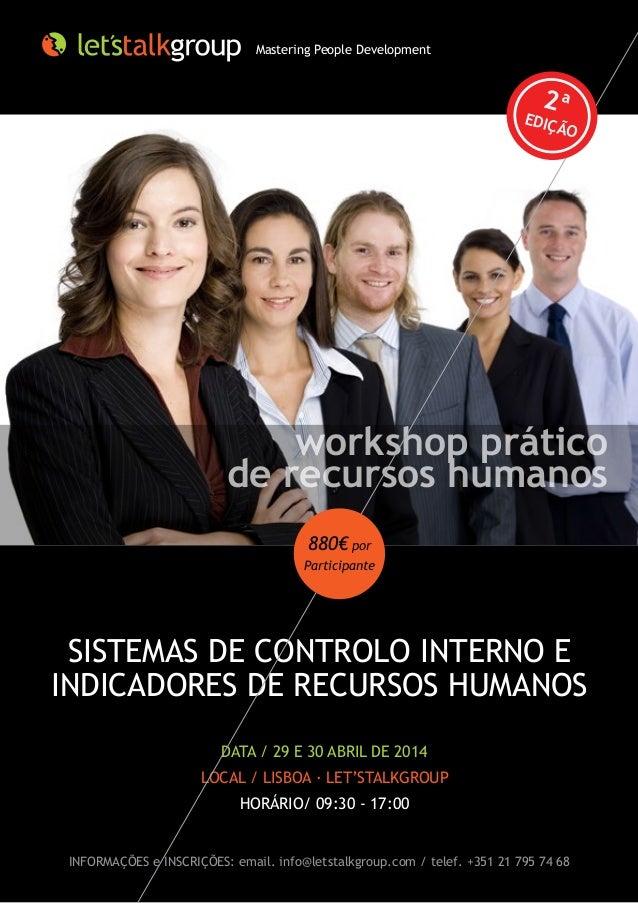 Mastering People Development  2ª  EDIÇ  ÃO  workshop prático de recursos humanos 880€ por Participante  SISTEMAS DE CONTRO...