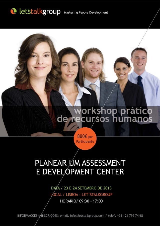 PLANEAR UM ASSESSMENT E DEVELOPMENT CENTER DATA / 23 E 24 SETEMBRO DE 2013 LOCAL / LISBOA · LET'STALKGROUP HORÁRIO/ 09:30 ...
