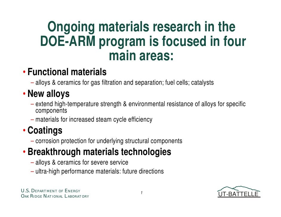 Ongoing materials research in the         DOE-ARM program is focused in four                   main areas: • Functional ma...