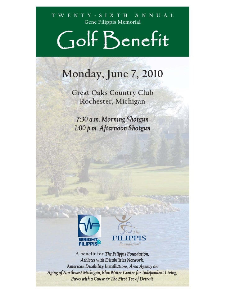 T W E N T Y - S I X T H A N N U A L            Gene Filippis Memorial        Golf Benefit        Monday, June 7, 2010     ...