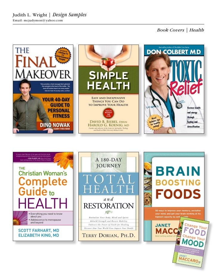 Judith L. Wright | Design Samples Email: mcjudymon@yahoo.com                                      Book Covers | Health