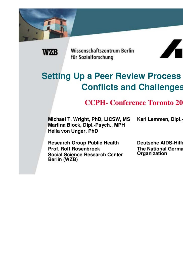 Setting Up a Peer Review Process for CBOs:         Conflicts and Challenges               CCPH- Conference Toronto 2007 Mi...