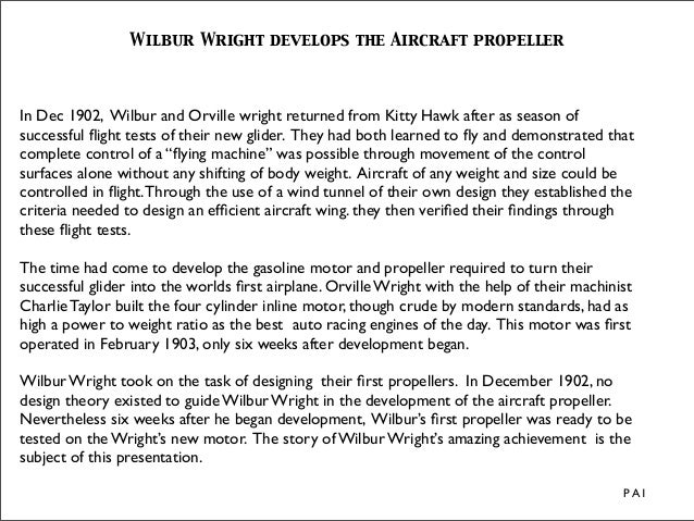 Wilbur Wright develops the Aircraft propellerIn Dec 1902, Wilbur and Orville wright returned from Kitty Hawk after as seas...