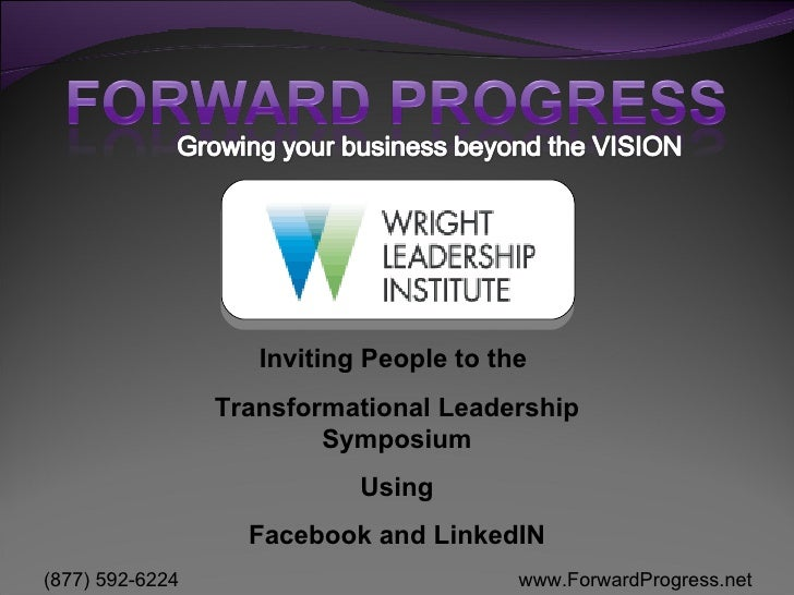 Inviting People to the  Transformational Leadership Symposium Using Facebook and LinkedIN