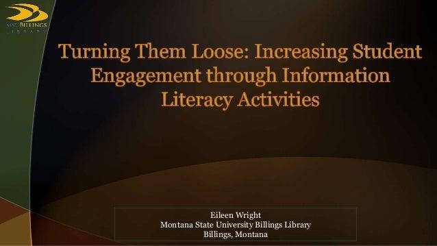 Eileen Wright Montana State University Billings Library Billings, Montana