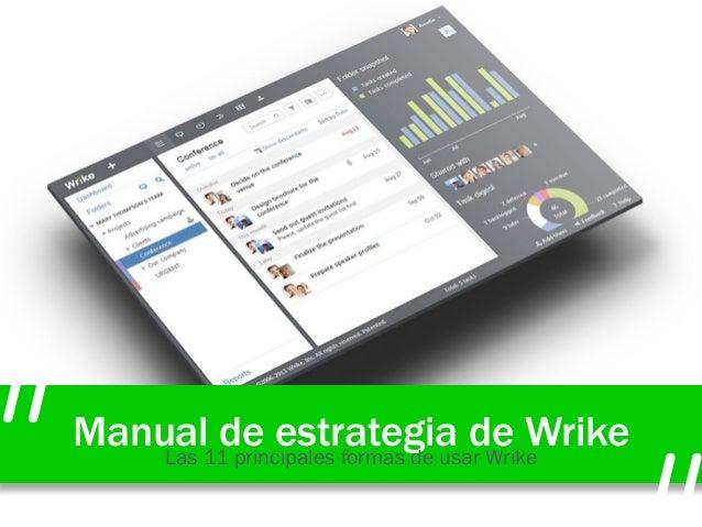 Manual de estrategia de WrikeLas 11 principales formas de usar Wrike // //